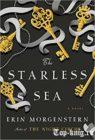Книгу Эрин Моргенштерн Море без звезд читать