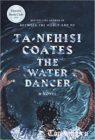 Книгу Та-Нехиси Коутс Водный танцор читать